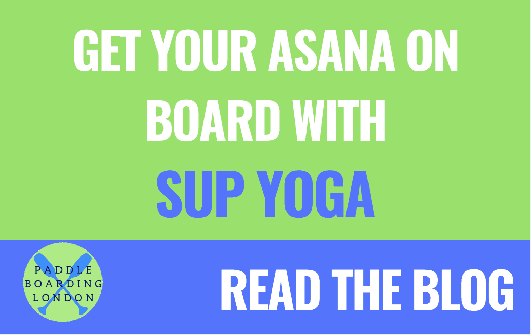 SUP YOGA: Get Your Asana on Board